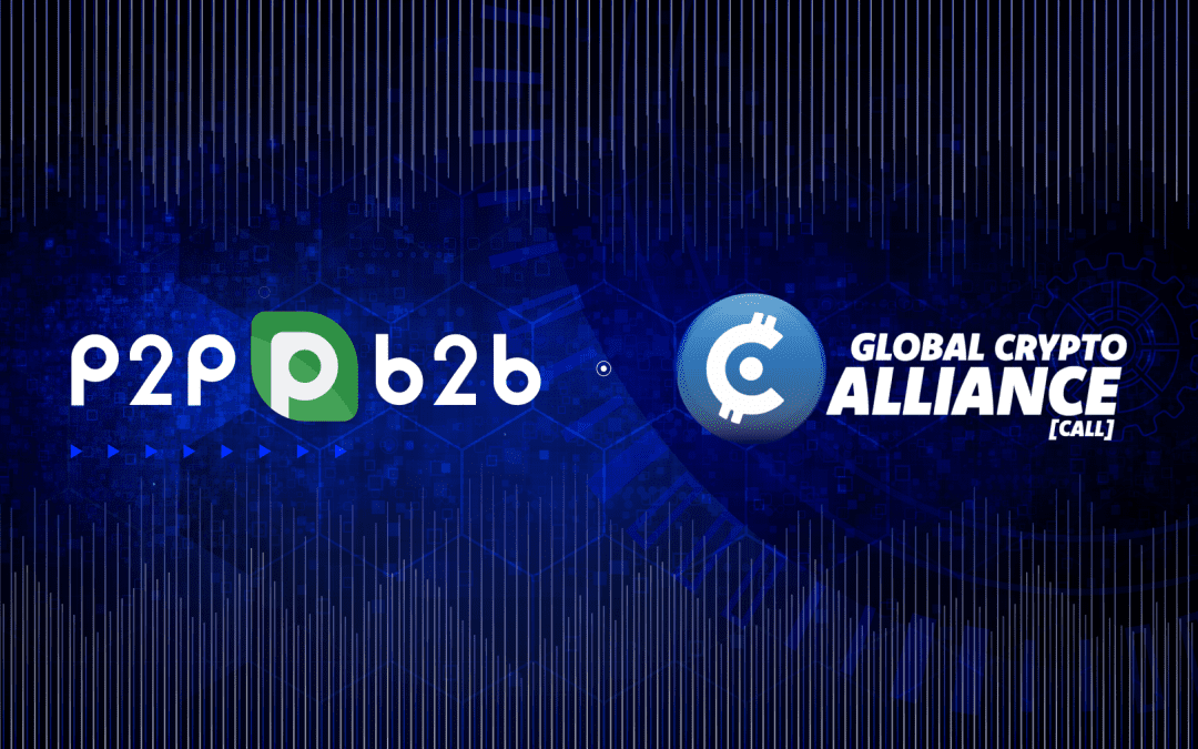 P2PB2B s'associe à Global Crypto Alliance : une alliance stratégique